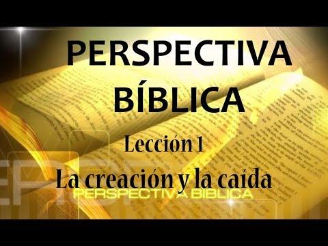 Lección 1  La creación y la caída   Escuela Sabática Perspectiva Bíblica