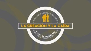 Lección 1 | La creación y la caída | Escuela Sabática Punto de encuentro