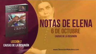 Notas de Elena | Sábado 6 de octubre 2018 | Causas de la desunión | Escuela Sabática