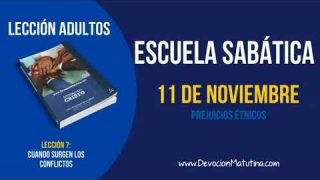 Escuela Sabática | Domingo 11 de noviembre 2018 | Prejuicios étnicos | Lección Adultos