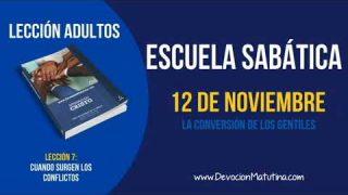 Escuela Sabática | Lunes 12 de noviembre 2018 | La conversión de los gentiles | Lección Adultos