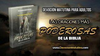 Viernes 9 de noviembre 2018 | Devoción Matutina para Adultos | Oración en el nombre de Jesús