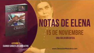 Notas de Elena | Jueves 15 de noviembre 2018 | Una solución difícil | Escuela Sabática