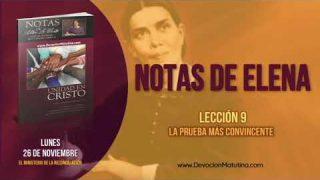 Notas de Elena | Lunes 26 de noviembre 2018 | El ministerio de la reconciliación | Escuela Sabática