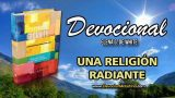 20 de abril | Devocional: Una religión radiante | Alegría y consuelo por la partida de Jesús