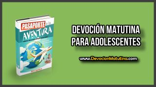 Domingo 28  de abril 2019 | Devoción Matutina para Adolescentes | Imposible de describir