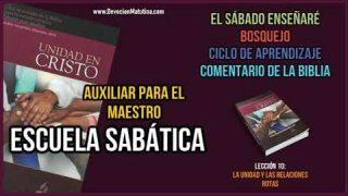 Auxiliar – Lección 10 – La unidad y las relaciones rotas – Escuela Sabática Semanal