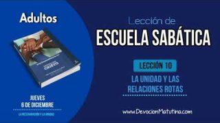 Escuela Sabática | Jueves 6 de diciembre 2018 | La restauración y la unidad | Lección Adultos