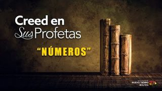 13 de febrero | Creed en sus profetas | Números 7