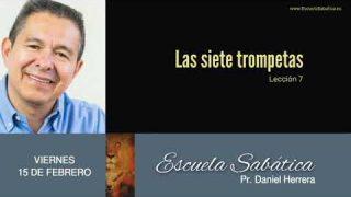15 de febrero 2019 | Las siete trompetas | Escuela Sabática Pr. Daniel Herrera