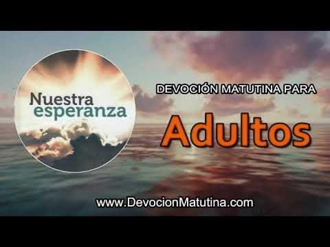 17 de febrero 2019 | Devoción Matutina para Adultos | Para el Señor