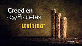 2 de febrero | Creed en sus profetas | Levítico 23