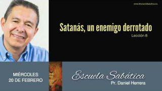 20 de febrero 2019 | Guerra contra el remanente | Escuela Sabática Pr. Daniel Herrera