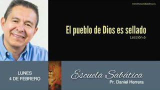 4 de febrero 2019 | El pueblo de Dios es sellado | Escuela Sabática Pr. Daniel Herrera