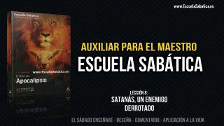 Auxiliar | Lección 8 | Satanás, un enemigo derrotado | Escuela Sabática Semanal