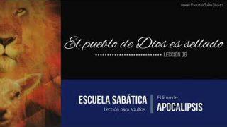 Lección 6 – El Pueblo de Dios es Sellado – Escuela Sabática Semanal