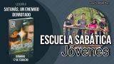 Lección 8 | Domingo 17 de febrero 2019 | El comienzo de la influencia de Satanás | Escuela Sabática Joven