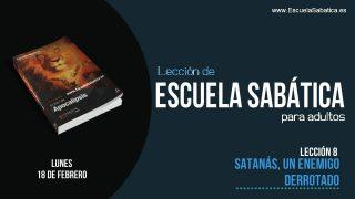 Lección 8 | Lunes 18 de febrero 2019 | Satanás es arrojado a la Tierra | Escuela Sabática Adulto