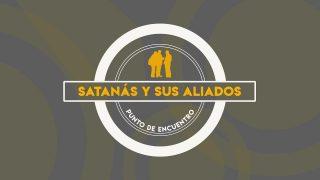 Lección 9 | Satanás y sus aliados | Escuela Sabática Punto de encuentro con la Biblia