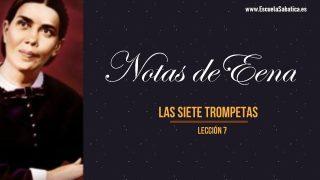 Notas de Elena – Lección 7 – Las siete trompetas – Escuela Sabática Semanal