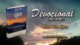 25 de marzo | Devocional: Alza tus ojos | Enseñanzas de la naturaleza