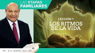 Comentario | Lección 1 | Los ritmos de la vida | Escuela Sabática Pr. Alejandro Bullón