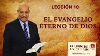 Comentario | Lección 10 | El evangelio eterno de Dios | Escuela Sabática Pr. Alejandro Bullón