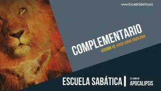 Complementario | Lección 12 | El Juicio sobre Babilonia | Escuela Sabática Semanal