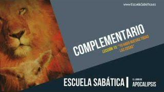 Complementario | Lección 13 | Yo hago nuevas todas las cosas | Escuela Sabática Semanal