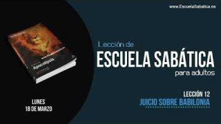 Lección 12 | Lunes 18 de marzo 2019 | La ramera y la bestia escarlata | Escuela Sabática