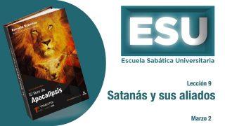 Lección 9 | Satanás y sus aliados | Escuela Sabática Universitaria