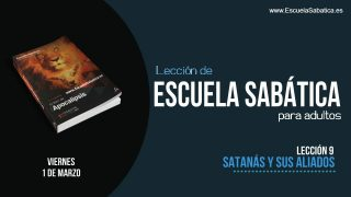 Lección 9 | Viernes 1 de marzo 2019 | Para estudiar y meditar | Escuela Sabática Adultos