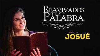 18 de abril | Reavivados por su Palabra | Josué 1