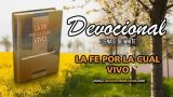 30 de abril   Devocional: La fe por la cual vivo   La fe es victoria