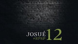 29 de abril | Resumen: Reavivados por su Palabra | Josué 12 | Pr. Adolfo Suarez