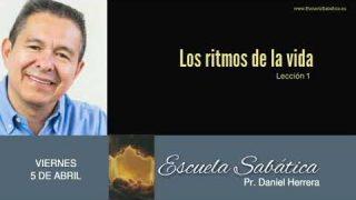 5 de abril 2019 | Los ritmos de la vida | Escuela Sabática Pr. Daniel Herrera
