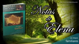 Notas de Elena | Martes 9 de abril 2019 | La elección de las amistades | Escuela Sabática