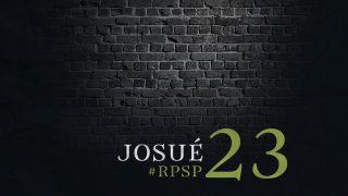 10 de mayo | Resumen: Reavivados por su Palabra | Josué 23 | Pr. Adolfo Suarez
