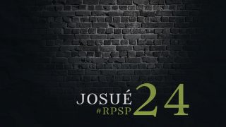 11 de mayo | Resumen: Reavivados por su Palabra | Josué 24 | Pr. Adolfo Suarez