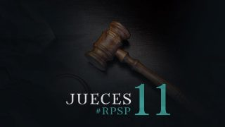 22 de mayo | Resumen: Reavivados por su Palabra | Jueces 11 | Pr. Adolfo Suarez