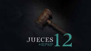 23 de mayo | Resumen: Reavivados por su Palabra | Jueces 12 | Pr. Adolfo Suarez