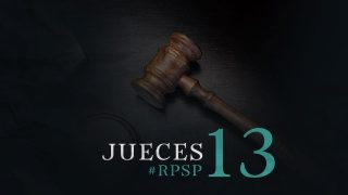 24 de mayo | Resumen: Reavivados por su Palabra | Jueces 13 | Pr. Adolfo Suarez