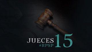 26 de mayo | Resumen: Reavivados por su Palabra | Jueces 15 | Pr. Adolfo Suarez