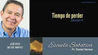 30 de mayo 2019 | Perder la vida | Escuela Sabática Pr. Daniel Herrera