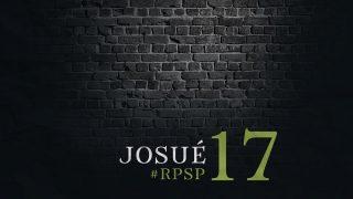 4 de mayo | Resumen: Reavivados por su Palabra | Josué 17 | Pr. Adolfo Suarez