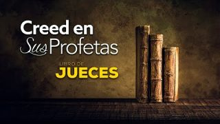 1 de junio | Creed en sus profetas | Jueces 21