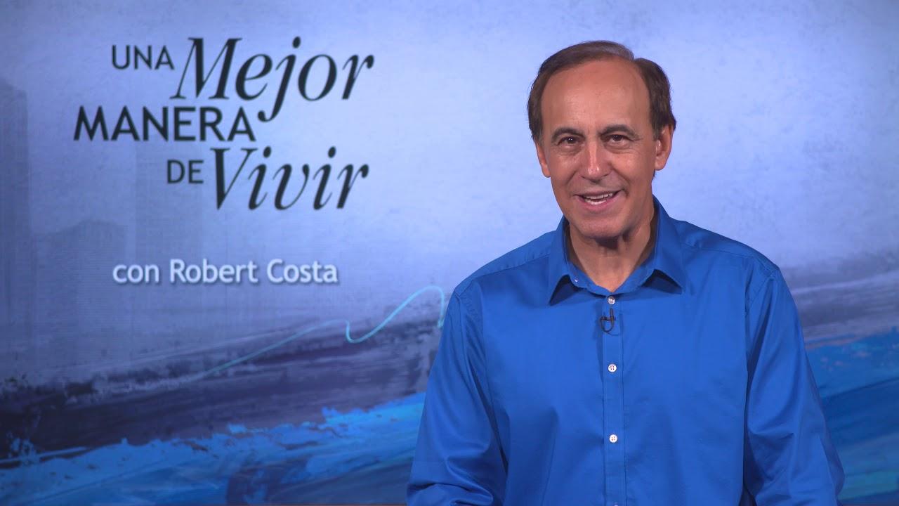 18 de junio | Razones superiores | Una mejor manera de vivir | Pr. Robert Costa