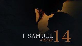 19 de junio | Resumen: Reavivados por su Palabra | 1 Samuel 14 | Pr. Adolfo Suarez
