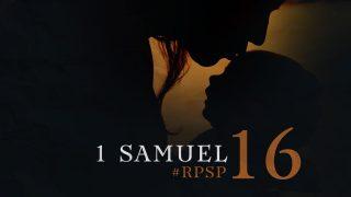 21 de junio | Resumen: Reavivados por su Palabra | 1 Samuel 16 | Pr. Adolfo Suarez