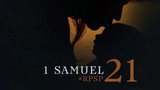 26 de junio | Resumen: Reavivados por su Palabra | 1 Samuel 21 | Pr. Adolfo Suarez